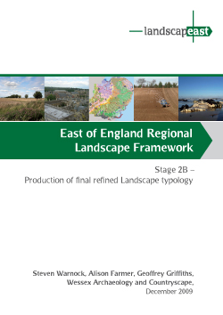 East of England Regional Landscape Framework, Stage 2B – Production of final refined Landscape typology